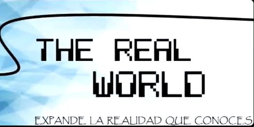 THE REAL WORLD (LOYOLA San José Málaga)